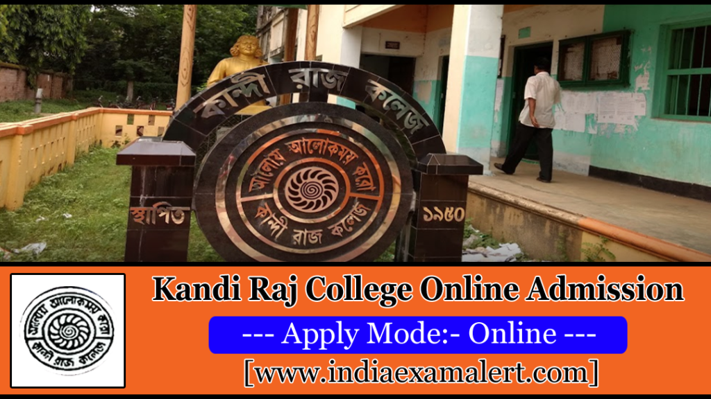 Kandi Raj College Merit List 2019